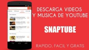 8.- SnapTube aplicaciones Android para descargar música